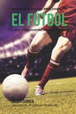 Entrenamiento de Resistencia Mental Innovador para el Futbol : El Uso de la V...