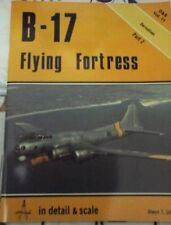SQUADRON SIGNAL IN DETAIL & SCALE SERIES VOL11 - B-17 FLYING FORTRESS PART.2;