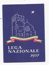 I389-TRIESTE-LEGA NAZIONALE 1957-TESSERA