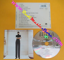 CD MARCELLA DETROIT Jewel 1994 Europe LONDON RECORDS 8284912  no lp mc dvd (CS8)