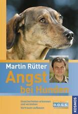 Angst bei Hunden von Jeannette Przygoda und Martin Rütter (2008, Gebundene...