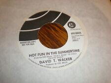 David T Walker 45 Hot Fun In The Summertime PROMO ODE