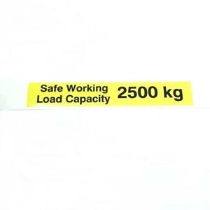 Safe Working Load SWL 2500kg – Pallet Truck Weight Capacity Safety Warning Stick