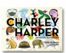 Charley Harper An Illustrated Life Todd Oldham 2011 HB Ammo Press