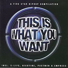 This is what you want - A Five Star Hiphop Compilation (CD)