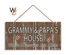 GRAMMY & PAPA'S House Sign, Where Memories Are Made, Distressed, 5x10 Sign