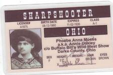 Sharpshooter Annie Oakley drivers license star of Wild Buffalo Bill 's Wild West