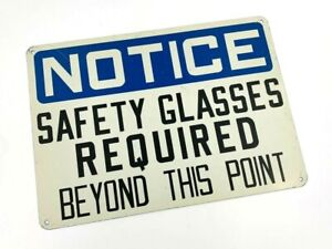 """OSHA Metal Sign """"NOTICE SAFETY GLASSES REQUIRED BEYOND THIS POINT"""" 14x10"""