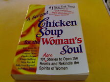 2ND CHICKEN SOUP FOR THE WOMAN'S SOUL (TP) H68