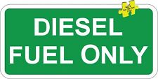 Diesel Fuel Only Green/White Fuel Oil Semi-Truck Decal Sticker Made in USA p5