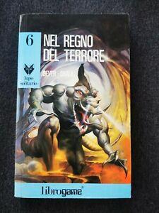 Librogame LUPO SOLITARIO - 6 - Nel regno del terrore - J. DEVER