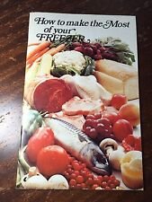 "Vintage ""How To Make The Most Of Your Freezer"" 1975 French and English"