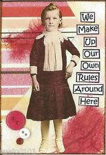 ACEO ATC Art Card Collage Print Women Girls Ladies We Make Up Rules Around Here