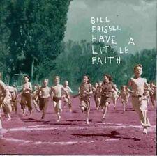Bill Frisell - Have a Little Faith [New CD]