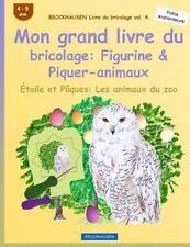 Étoile et Pâques les Animaux du Zoo: BROCKHAUSEN Livre du Bricolage Vol. 4 -...