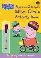 Peppa Pig: Peppa and George's Wipe-Clean Activity Book 9781409308621