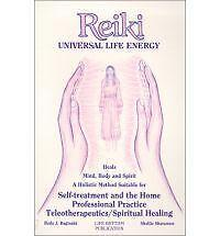 Reiki: Universal Life Energy: Holistic Method Suitable for Self-Treatment and th