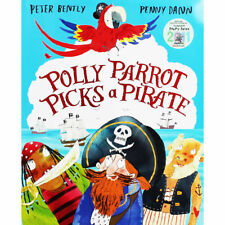 Preschool Bedtime Story Book: POLLY PARROT PICKS A PIRATE by Peter Bently - NEW
