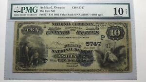 $10 1882 Ashland Oregon OR National Currency Bank Note Bill Ch. 5747 Value Back!