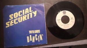 Social Security You're Always Dancin' 45 rpm Vinyl Single (Netherlands) 1982