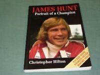 James Hunt: Portrait of a Champion By Christopher Hilton