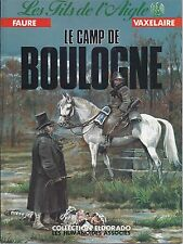 BD  Les fils de l'aigle -Le camp de Boulogne -N°5 - EO- 1989 -TBE- Faure