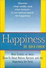 Happiness: What Studies on Twins Show Us about Nature, Nurture, and the Happines