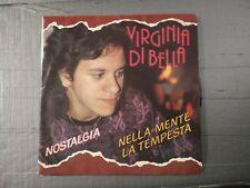 Virginia Di Bella – Nella Mente La Tempesta / Nostalgia 45 giri Italo Disco
