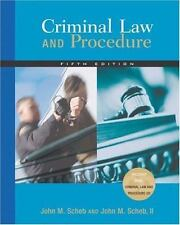 Criminal Law and Procedure by John M., II Scheb (2004, Hardcover, Revised)