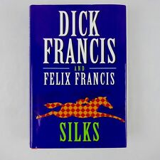 Dick Francis, Silks, 2008 Putnam 1st Edition, Hardcover w Dust Jacket