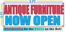 Antique Furniture Now Open Banner Sign New Larger Size Best Quality for the $