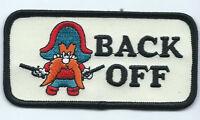Yosemite Sam BACK OFF Patch 2 X 4 #7428