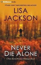 NEW Never Die Alone (Rick Bentz/Reuben Montoya) by Lisa Jackson