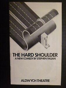 Aldwych Theatre Programme: THE HARD SHOULDER - LIZA GODDARD STEPHEN MOORE