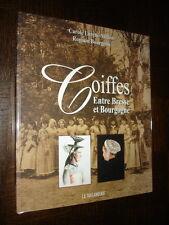 COIFFES ENTRE BRESSE ET BOURGOGNE - C. Larché-Millon R. Bourgeois 2006
