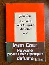Jean Cau: Une nuit à Saint-Germain des Près / Julliard, 1977