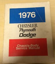 .1976 Chrysler,Plymouth,Dodge OEM Chassis Body Service,Shop Manual, 2nd edition