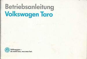 VW TARO Betriebsanleitung 1989  Bedienungsanleitung Handbuch  Bordbuch   BA