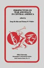 Perspectives on War and Peace in Central America: Mis Lam#19 (Ohio RIS Latin Ame