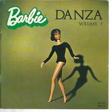 BARBIE DANZA VOLUME 1° 45 GIRI