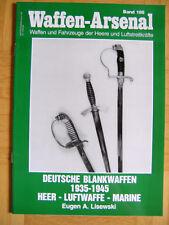 Deutsche Blankwaffen 1935-1945 Heer-Luftwaffe-Marine Waffen-Arsenal Bd 185