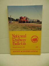 National Railway Historical Society Bulletin Society Activities Annual 1999