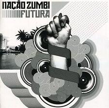 Na o Zumbi, Nação Zumbi, Nacao Zumbi - Futura [New CD]