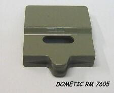 007.553 BLOCCO CHIUSURA RICAMBIO FRIGO DOMETIC CAMPER ROULOTTE RM 7605 RN