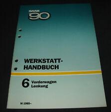 Werkstatthandbuch Saab 90 Vorderwagen / Lenkung ab Baujahr 1985!