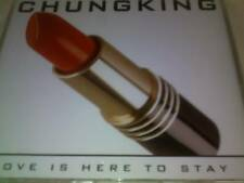 CHUNGKING - LOVE IS HERE TO STAY - 2007 CD SINGLE