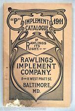 Rawlings Implement CATALOG - 1911 ~~ farm, farming equipment