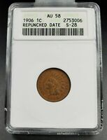1906 P Indian Cent Penny Coin ANACS AU58 RPD S-28 Repunched Date
