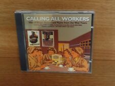 CALLING ALL WORKERS : HITS OF STAGE,SCREEN & RADIO FROM THE WAR YEARS : CD