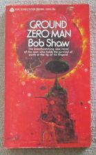 Ground Zero Man by Bob Shaw PB 1st Avon V2414 - discovery of doomsday